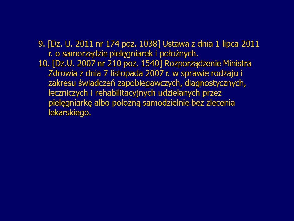 9. [Dz. U. 2011 nr 174 poz. 1038] Ustawa z dnia 1 lipca 2011